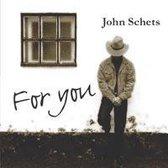 John Schets - For You