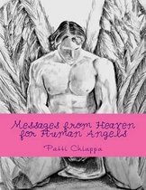 Messages from Heaven for Human Angels