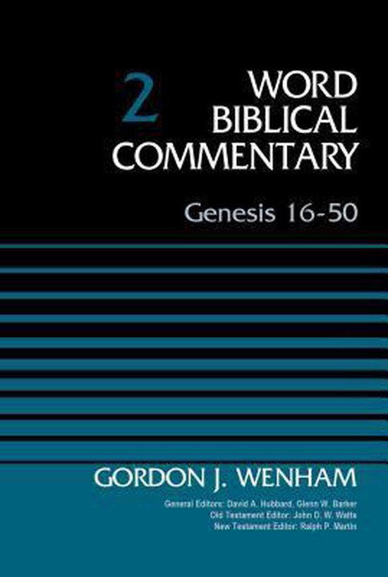 Boek cover Genesis 16-50, Volume 2 van Gordon John Wenham