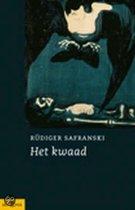 Boek cover Het Kwaad van Rüdiger Safranski