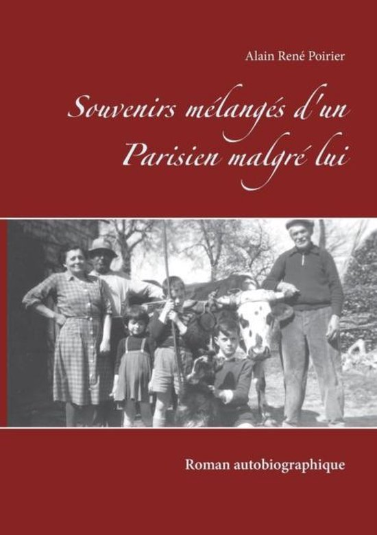 Souvenirs melanges d'un Parisien malgre lui