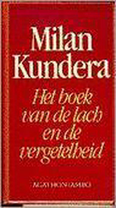 Het boek van de lach en de vergetelheid - Milan Kundera |