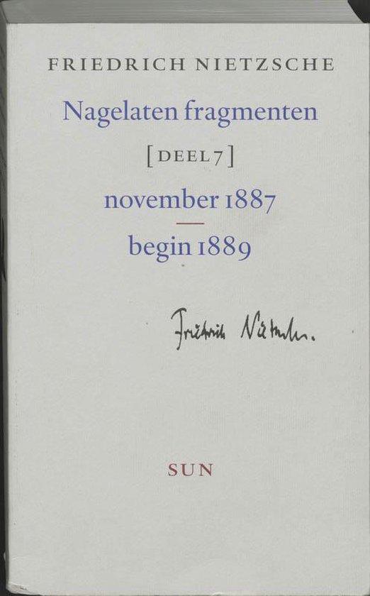Boek cover Nagelaten fragmenten [ deel 7 ] november 1887 - begin 1889 van Friedrich Nietzsche (Paperback)