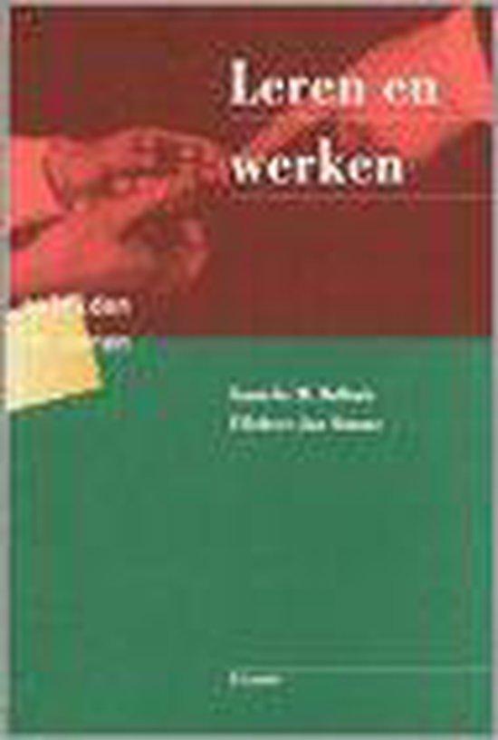 Leren en werken - S.M. Bolhuis |