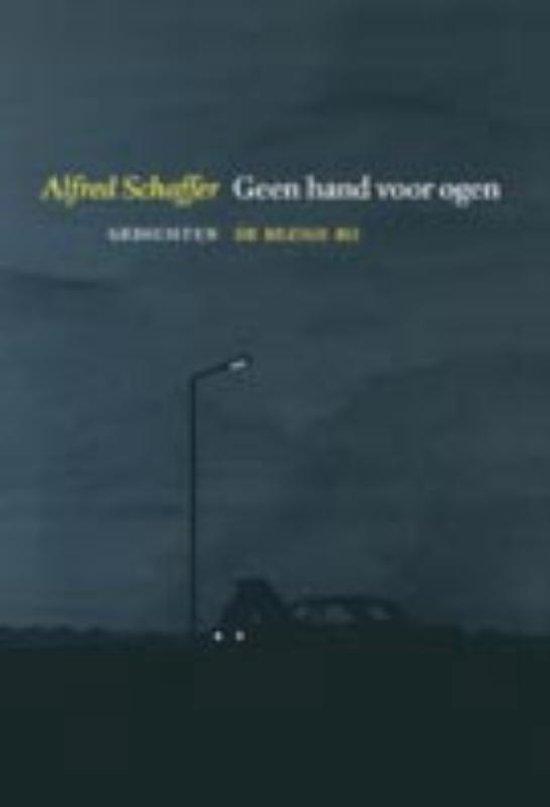 Geen hand voor ogen - Alfred Schaffer | Readingchampions.org.uk