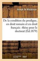de la Condition Du Prodigue, En Droit Romain Et En Droit Francais