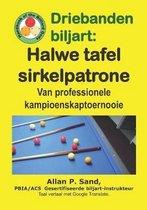 Driebanden Biljart - Halwe Tafel Sirkelpatrone