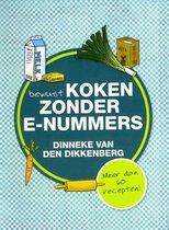 Boek cover Bewust koken zonder e-nummers van Dinneke Dikkenberg