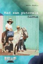 Kad Sam Putovala Sama