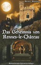 Das Geheimnis von Rennes-le-Château