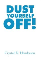 Dust Yourself Off!