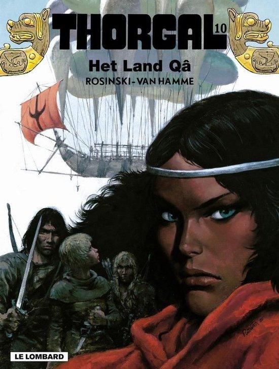 Thorgal 010: Het land Qâ - Grzegorz Rosinski pdf epub
