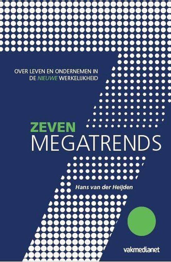 7 Megatrends - Hans van der Heijden |