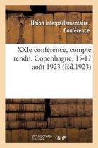 XXIe conference, compte rendu. Copenhague, 15-17 aout 1923
