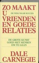 Boek cover Zo maakt u vrienden en goede relaties / druk HER van Onbekend (Paperback)