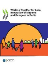 Working together for local integration of migrants and refugees in Berlin