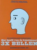 De Kunstkraker Presenteert: Het Hoofd Van De Kunstenaar, 3X Bellen