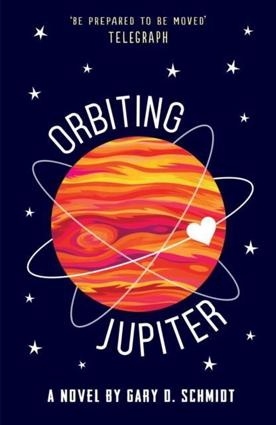 bol.com | Orbiting Jupiter, Gary D. Schmidt | 9781783445042 | Boeken