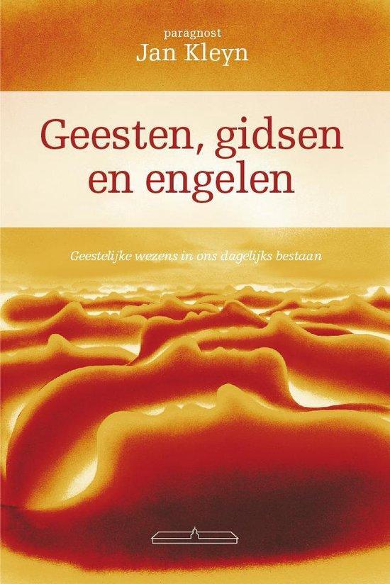 Geesten gidsen en engelen - Jan A. Kleyn |