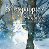 Snowpuppies and the Snowdeer