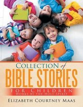 Collection of Bible Stories for Children