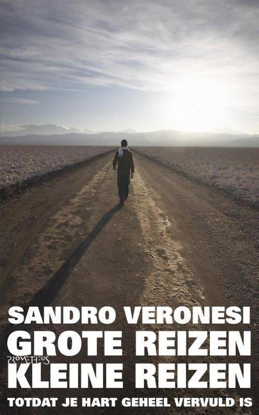 Grote reizen, kleine reizen - Sandro Veronesi |