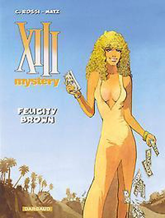 Xiii mystery hc09. felicity brown - Rossi  