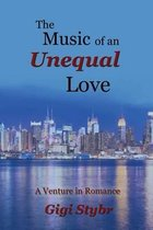 The Music of an Unequal Love