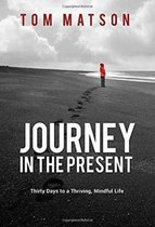 Journey in the Present