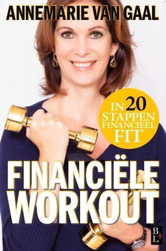 Financiële workout - Annemarie van Gaal  