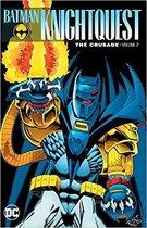 Batman: Knightquest: The Crusade