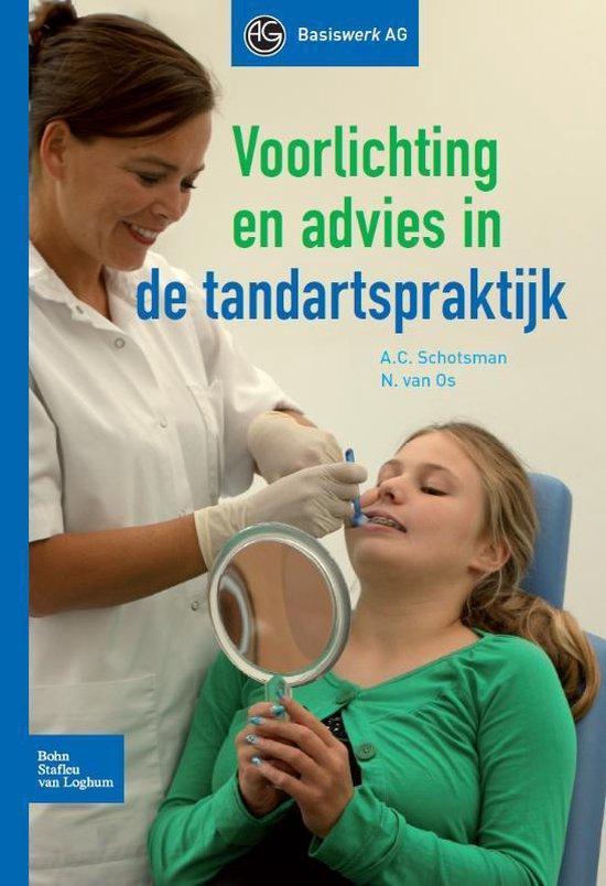 Voorlichting en advies in de tandartspraktijk - A.C. Schotsman |