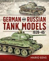German and Russian Tank Models 1939-45