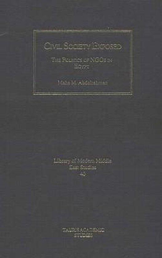 Boek cover Civil Society Exposed van Maha M. Abdelrahman (Hardcover)