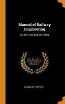 Manual of Railway Engineering