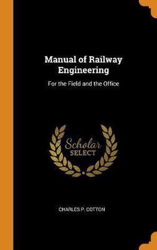 Manual of Railway Engineering