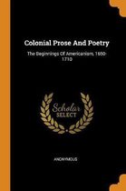 Colonial Prose and Poetry