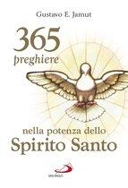 365 preghiere nella potenza dello Spirito Santo