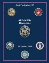 Air Mobility Operations (Joint Publication 3-17)