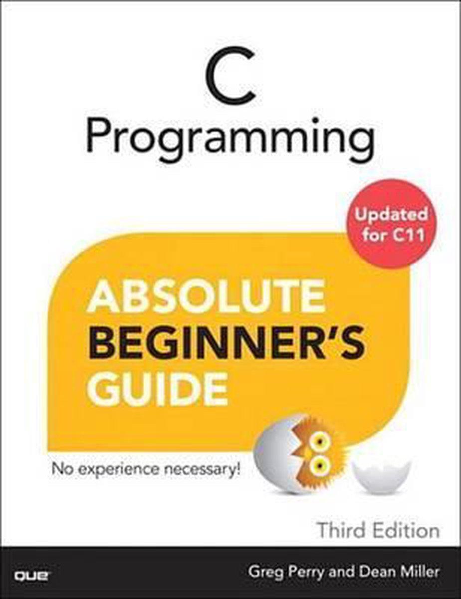 C Programming Absolute Beginner's Guide - Greg Perry
