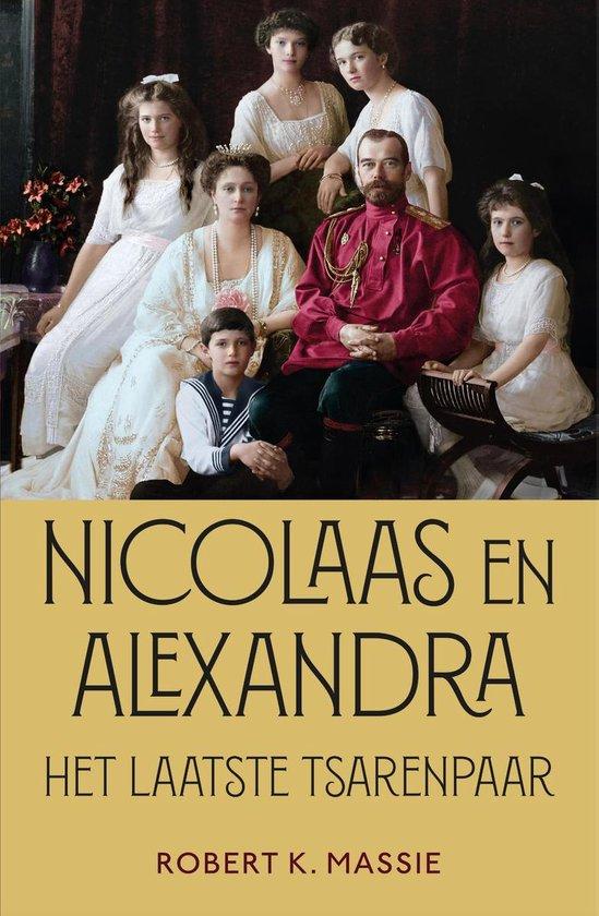 Boek cover Nicolaas en Alexandra van Robert K. Massie (Hardcover)