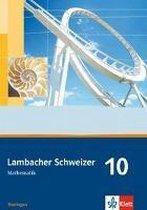 Lambacher Schweizer - Ausgabe für Thüringen. Neubearbeitung. Schülerbuch 10. Schuljahr