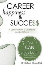 Career Happiness and Success