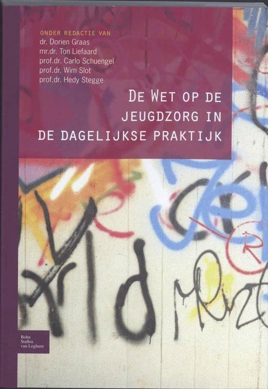 De Wet op de jeugdzorg in de dagelijkse praktijk - Graas, D.  