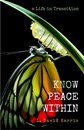 Know Peace Within: A Life In Transition