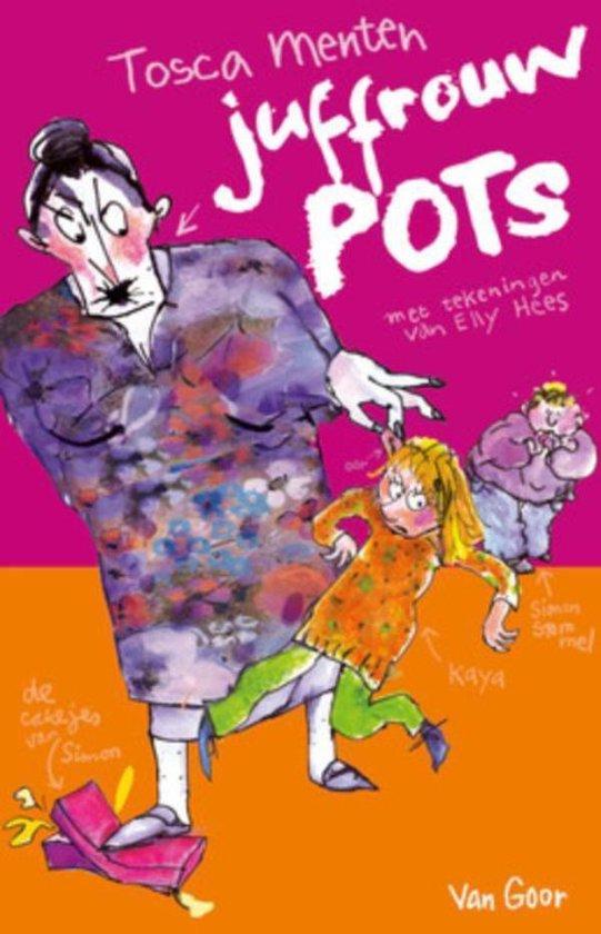Juffrouw Pots - Tosca Menten |