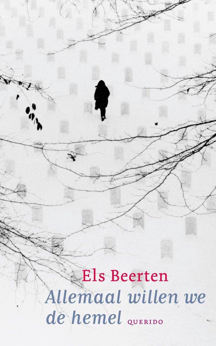 Allemaal willen we de hemel - Els Beerten