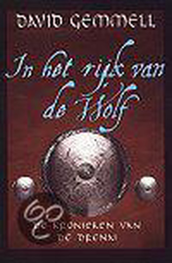 In Het Rijk Van De Wolf - David Gemmell |