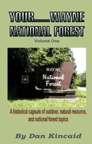 Your.....Wayne National Forest, Volume One