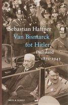 Boek cover Van Bismarck tot Hitler van Sebastian Haffner